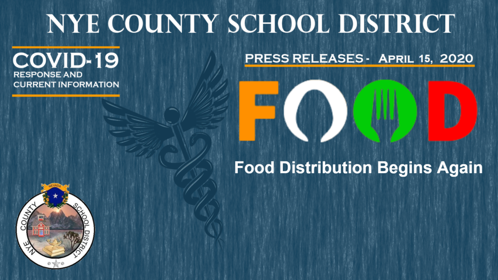 NCSD - 4/15/20 - Food Service Begins Again for the Children of Nye County