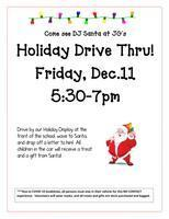 Holiday Drive -Thru! Friday, December 11th from 5:30 - 7:00 PM