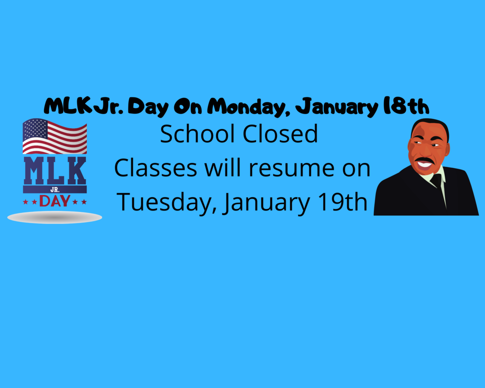 School Closed on Monday, January 18th