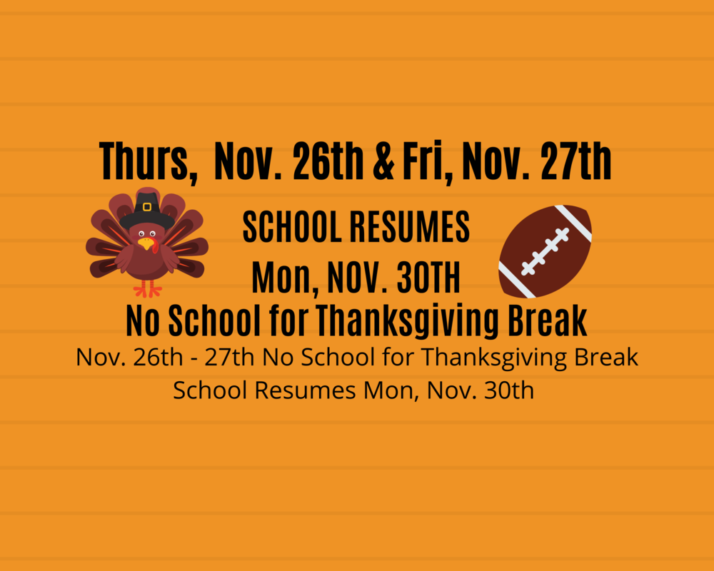 No School On November 26th & 27th For Thanksgiving Break