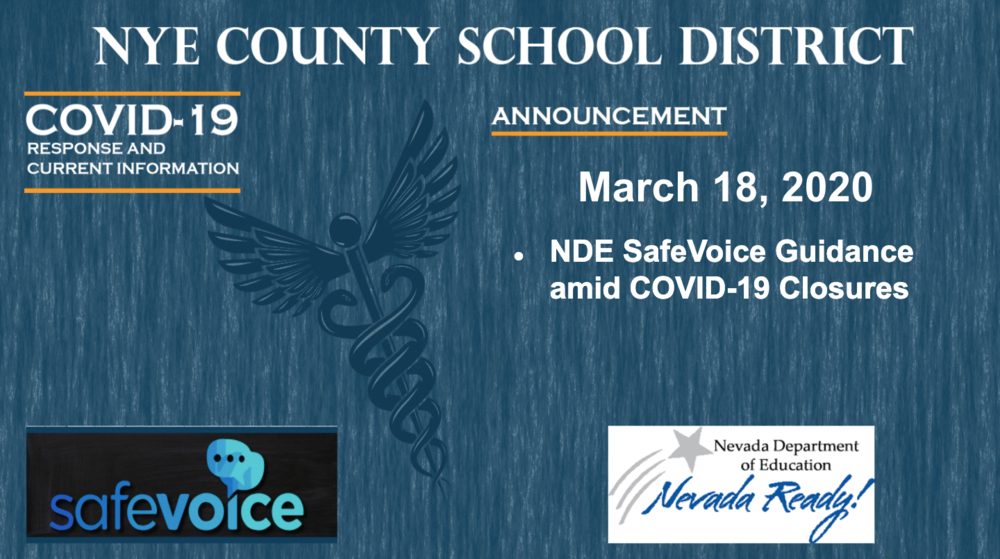 NDE - 3/18/20 - SafeVoice Guidance Amid the COVID-19 School Closures
