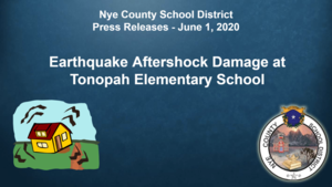 Press Release: Earthquake Damage, Tonopah Elementary