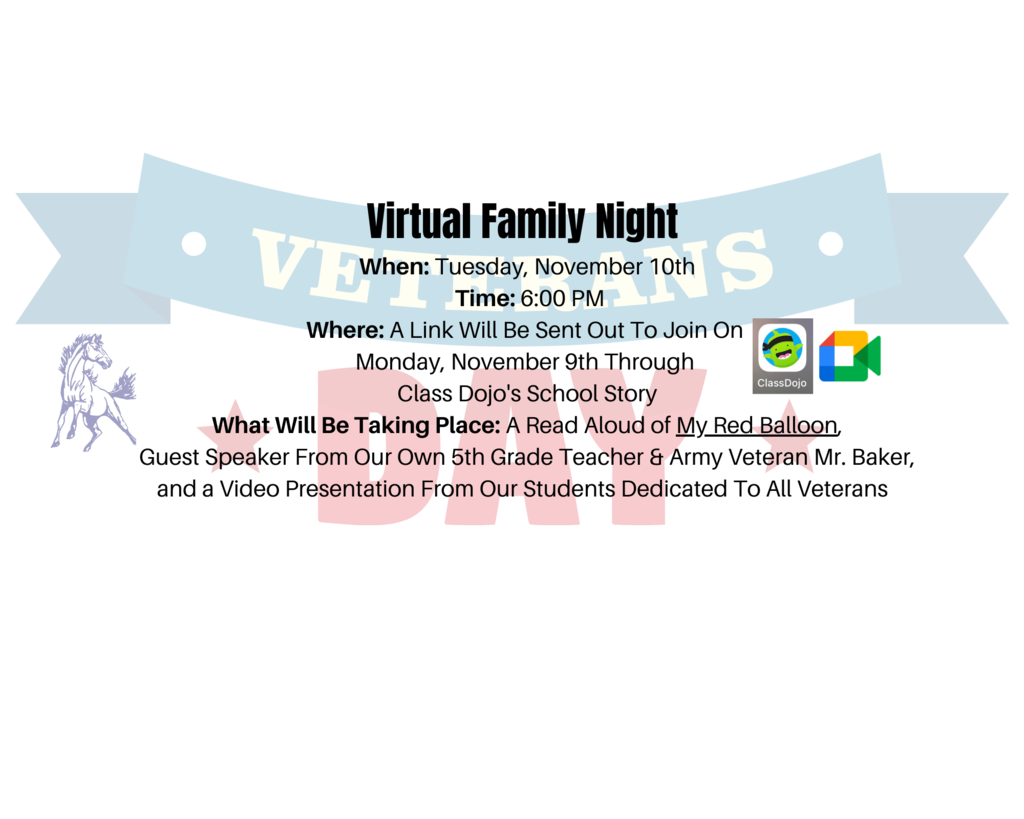 Virtual Family Night At 6:00 PM On November 10th, Look To Class Dojo's School Story For Link