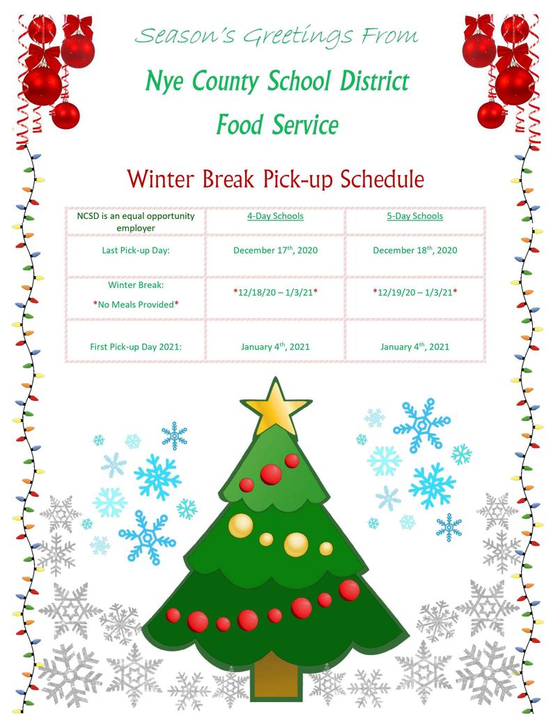 Season's Greetings From: Nye County School District Food Service  Winter Break Pick-up Schedule