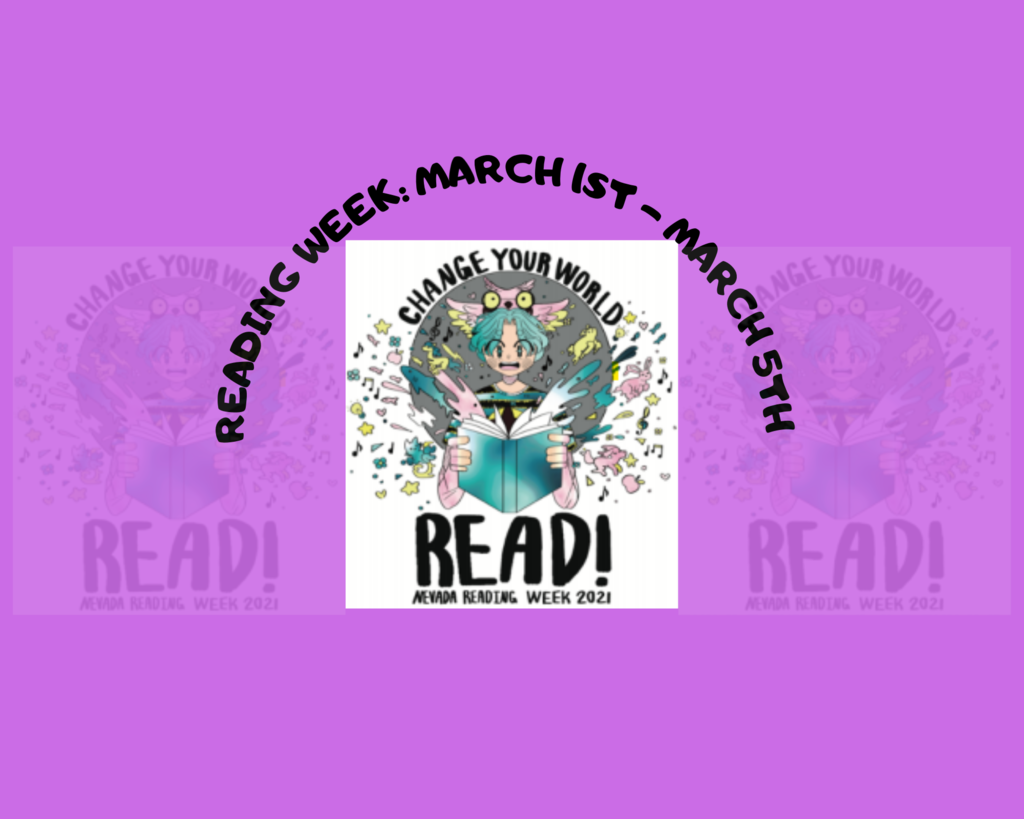 "Reading Week: March 1st - March 5th ""Change Your World...Read!"""