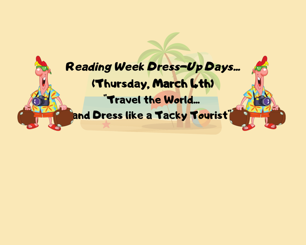 "Thursday, March 4th ""Travel the World...and dress like a Tacky Tourist"""
