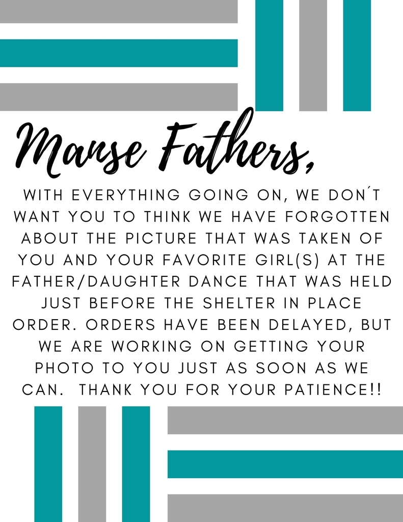Father daughter dance 2020 photo delay notice.